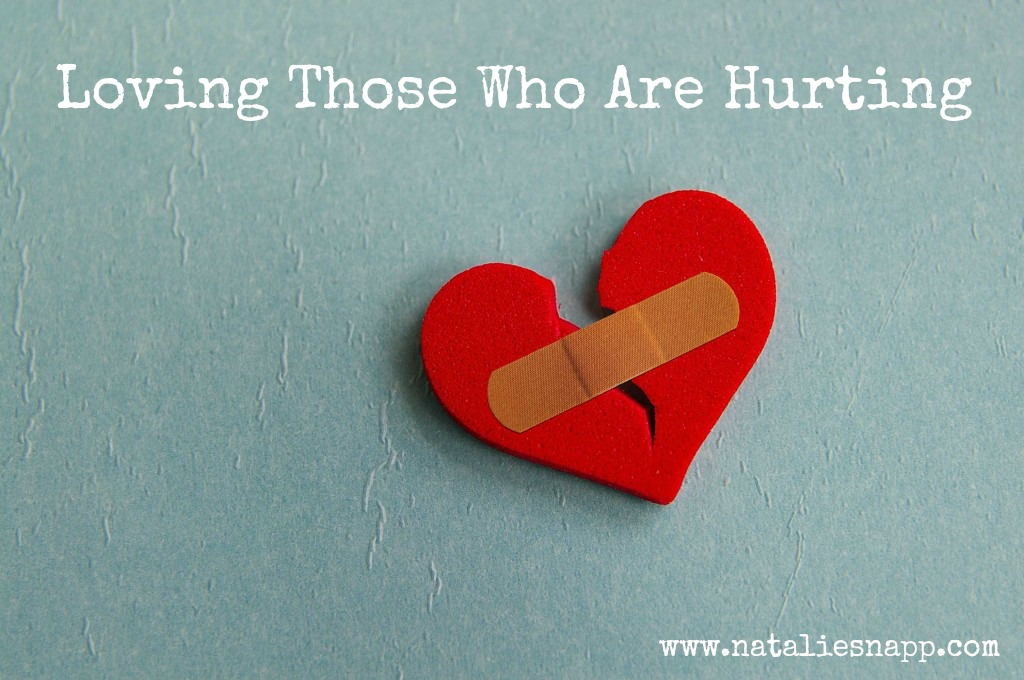 Loving Those Who Are Hurting