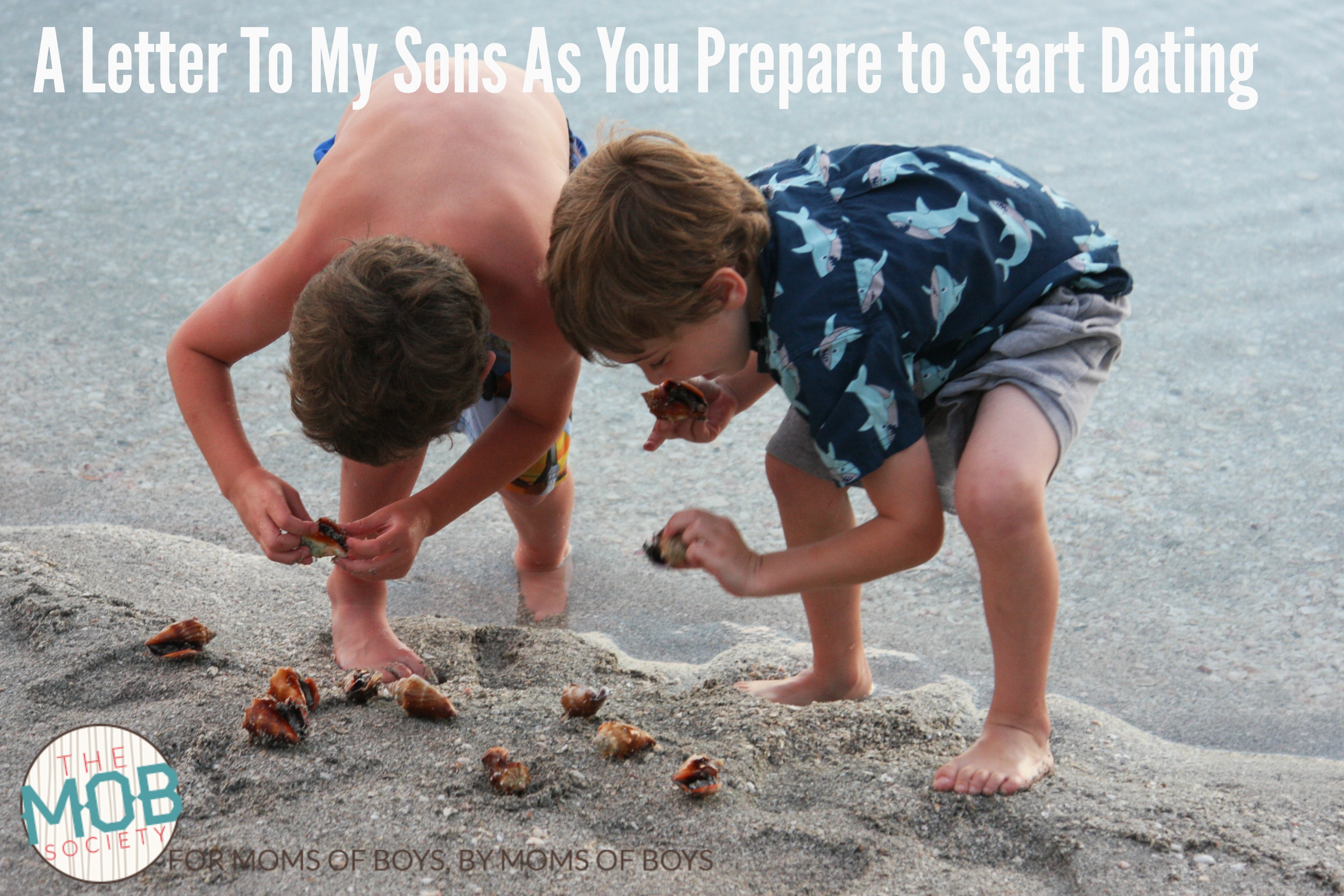 A Letter To My Sons (As You Prepare to Start Dating),