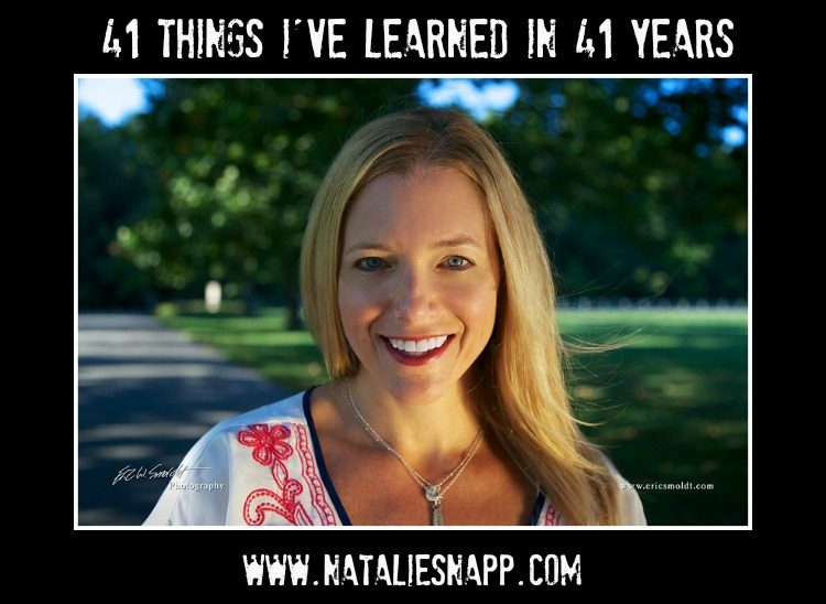 41 Things I've Learned in 41 Years